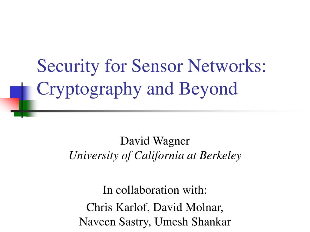 Security for Sensor Networks: