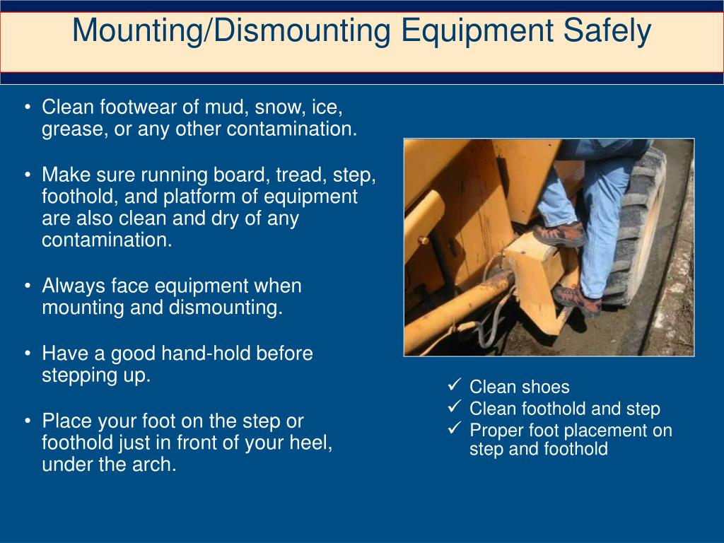 Mounting/Dismounting Equipment Safely