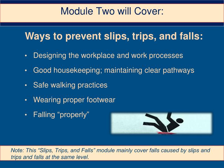 Ways to prevent slips, trips, and falls: