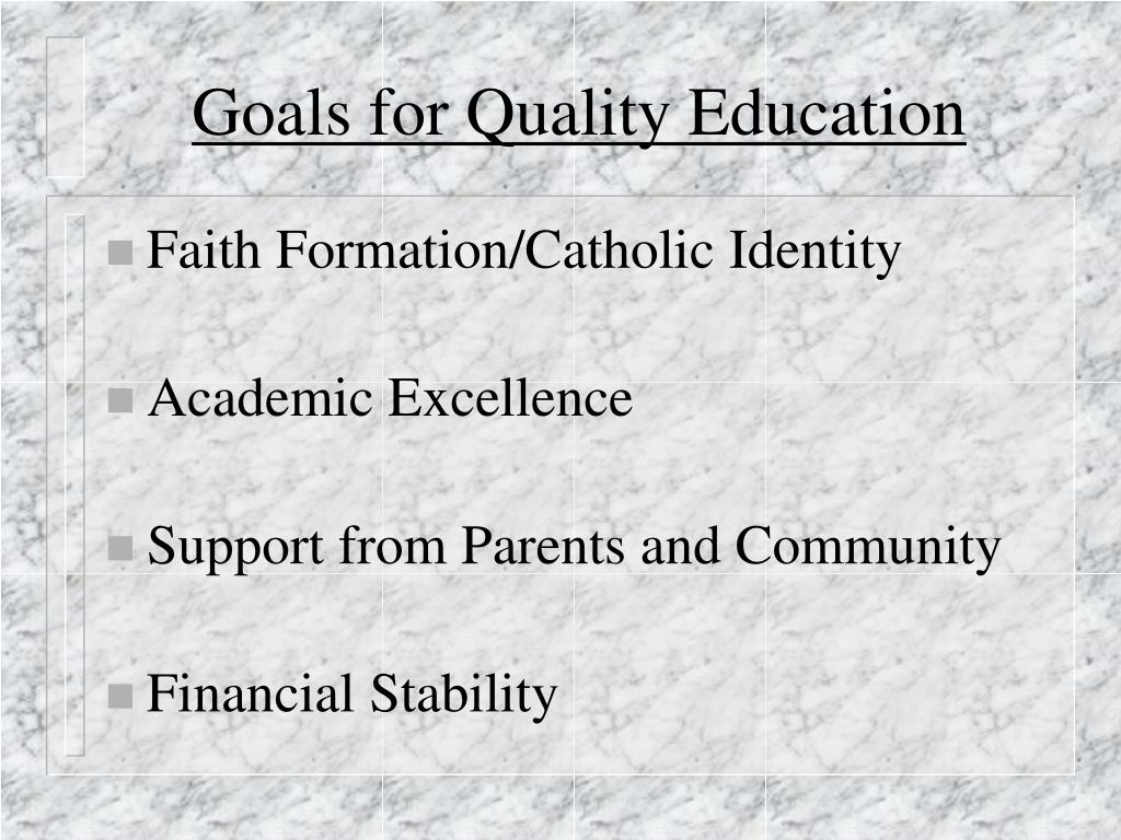 Goals for Quality Education