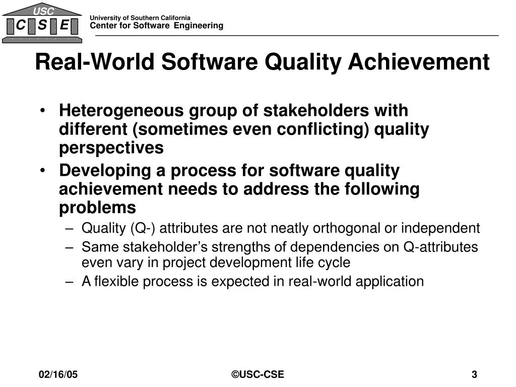 Real-World Software Quality Achievement
