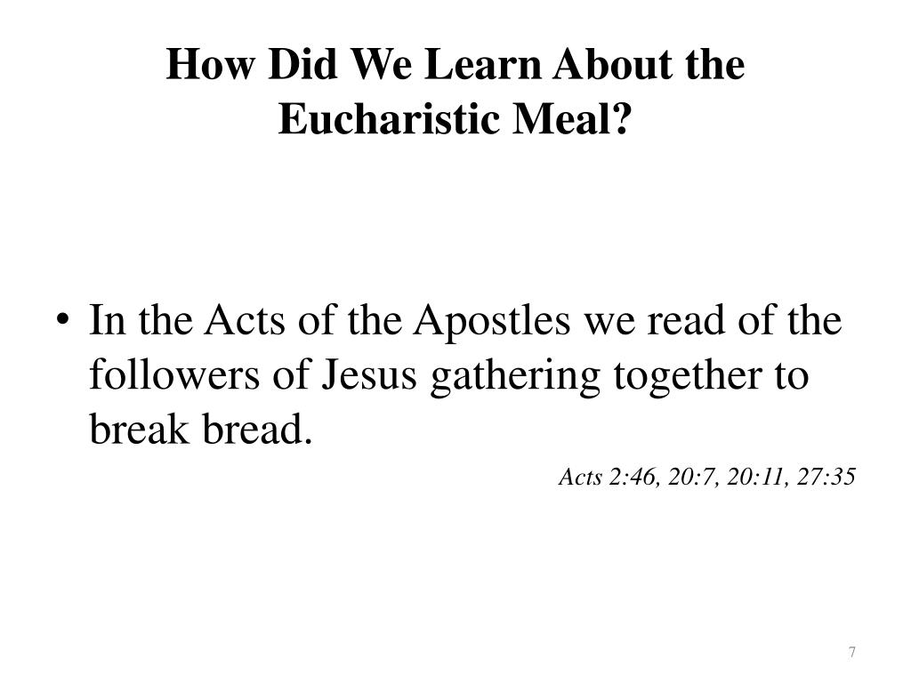 How Did We Learn About the Eucharistic Meal?