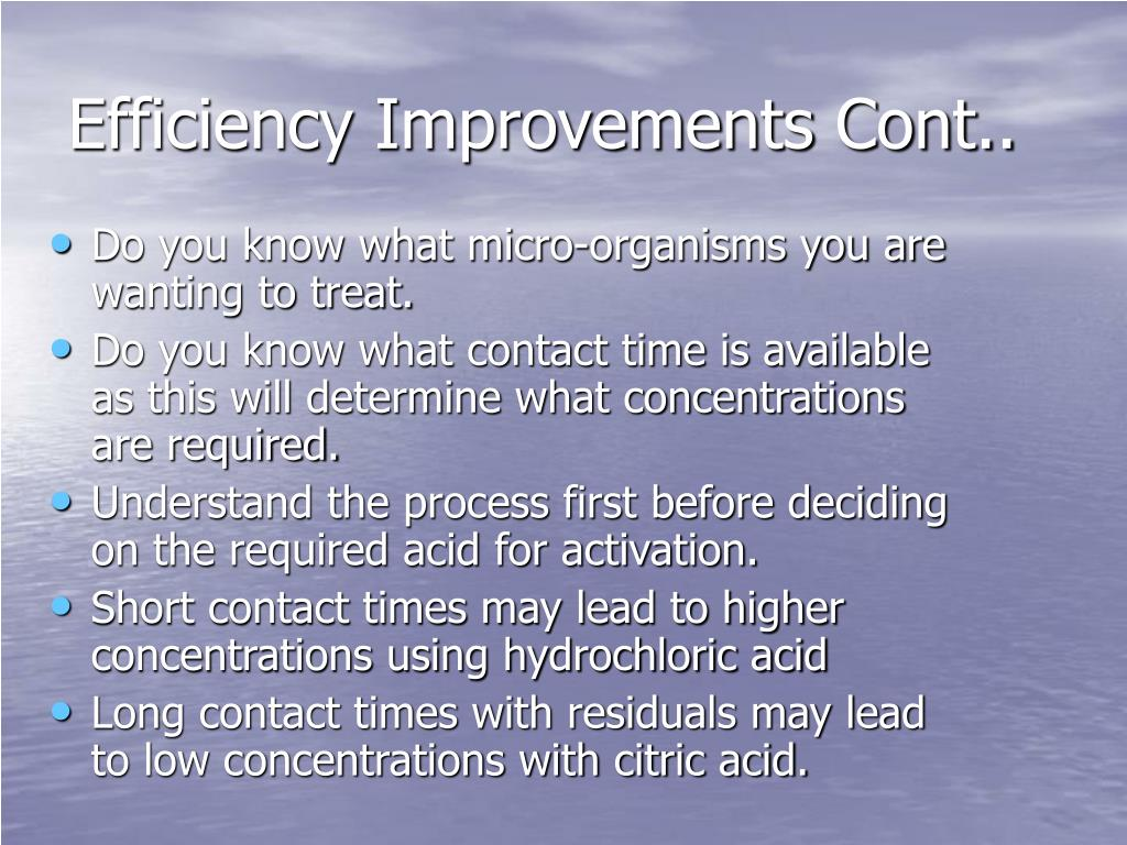 Efficiency Improvements Cont..