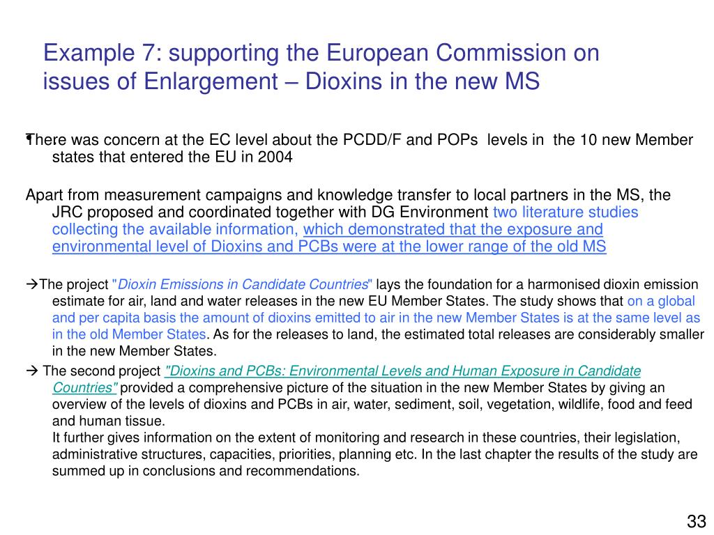 Example 7: supporting the European Commission on issues of Enlargement – Dioxins in the new MS