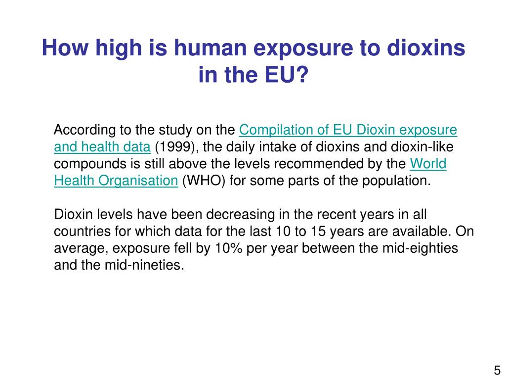 How high is human exposure to dioxins in the EU?