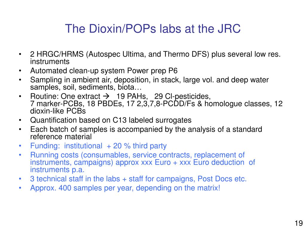 The Dioxin/POPs labs at the JRC
