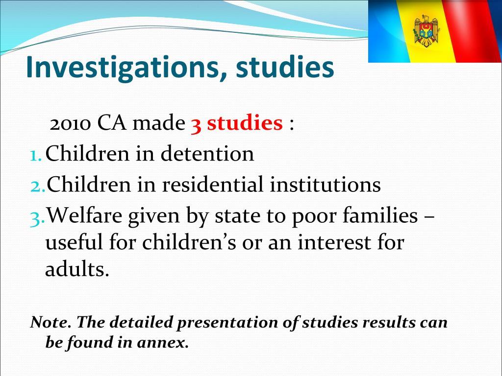 Investigations, studies