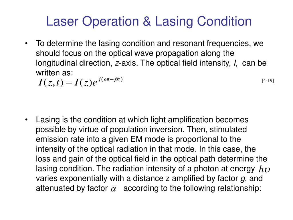 Laser Operation & Lasing Condition