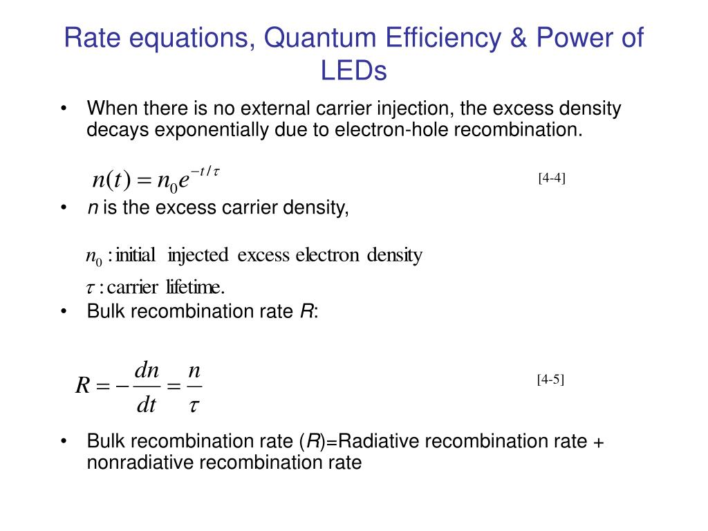Rate equations, Quantum Efficiency & Power of LEDs