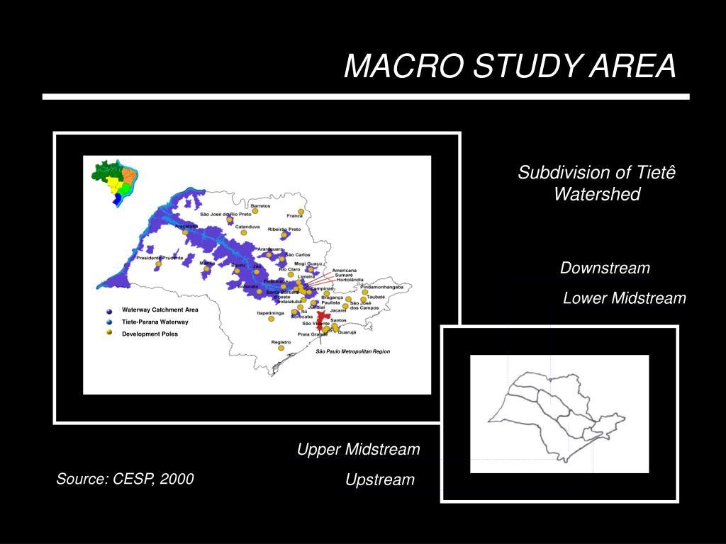 MACRO STUDY AREA