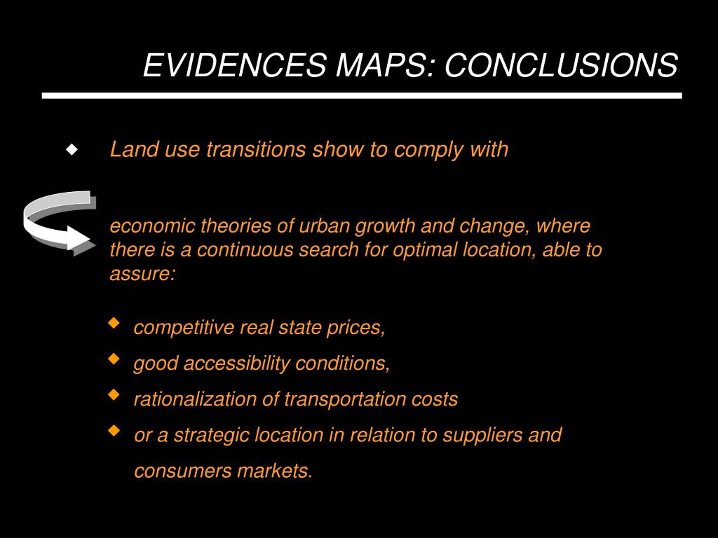 economic theories of urban growth and change, where there is a continuous search for optimal location, able to assure: