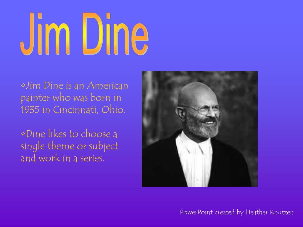 PPT Jim Dine PowerPoint Presentation ID 259793