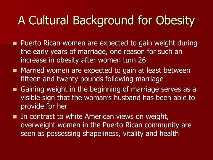 A cultural background for obesity
