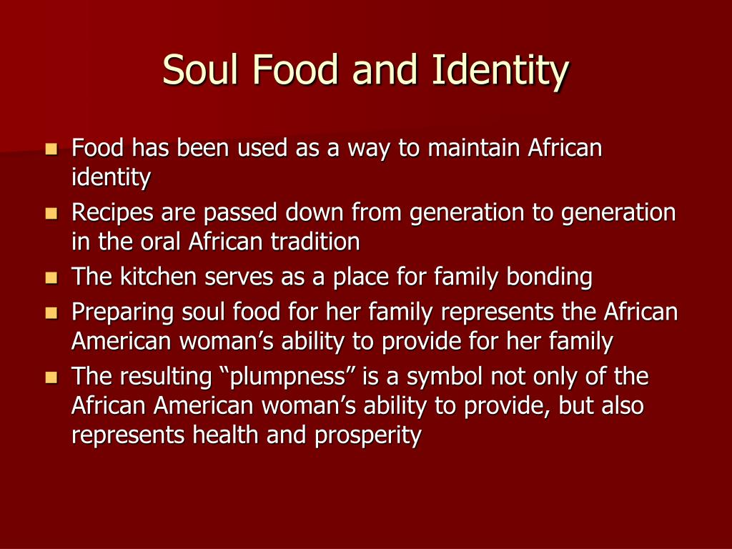 Soul Food and Identity