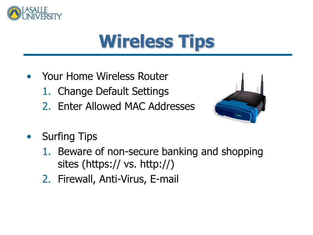 Wireless Tips