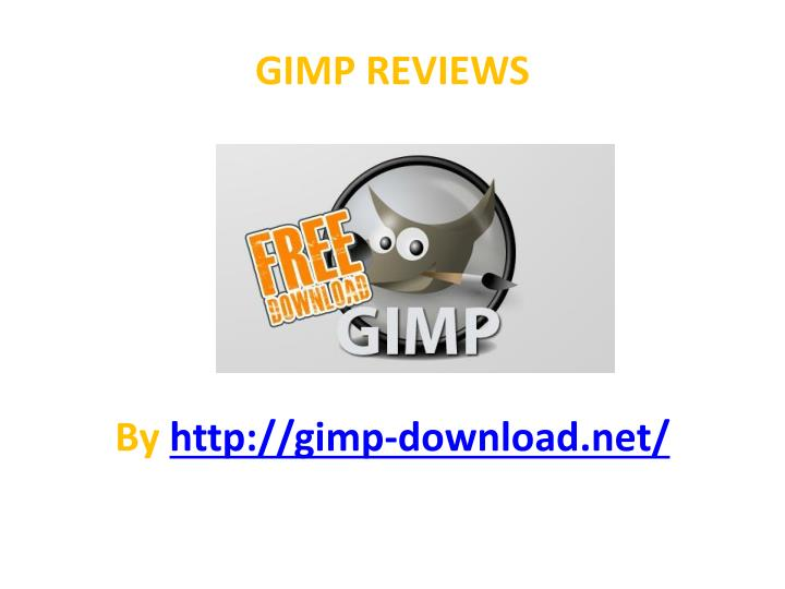 Gimp reviews by http gimp download net