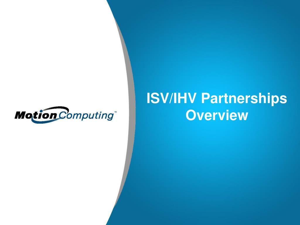 ISV/IHV Partnerships