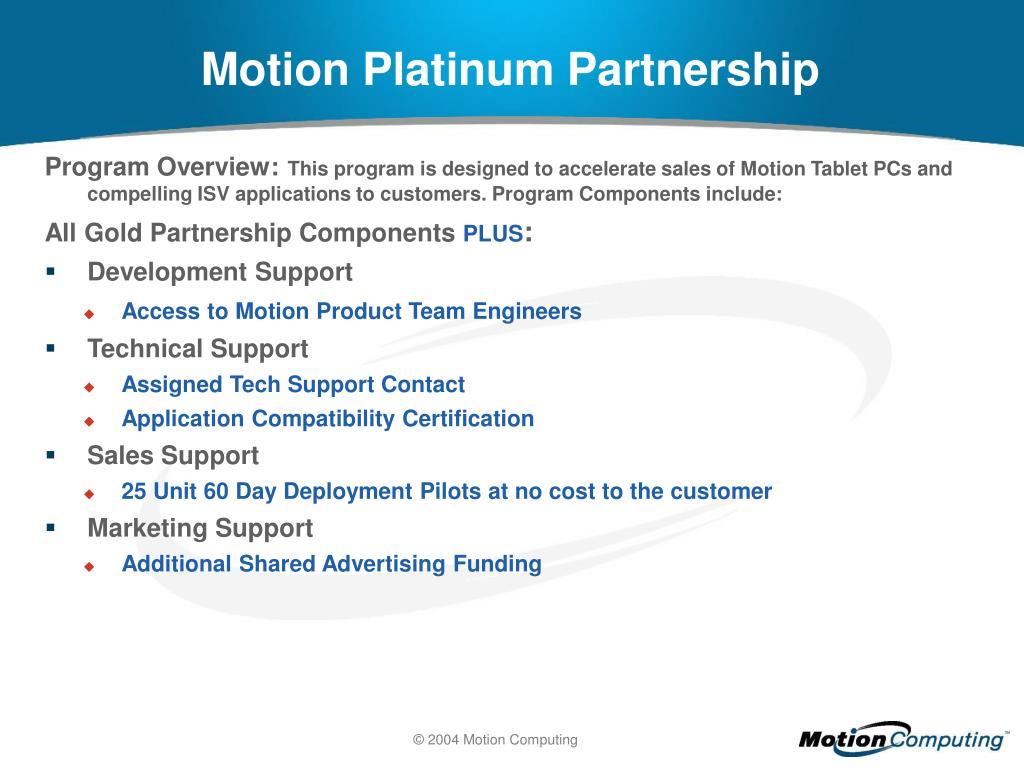 Motion Platinum Partnership