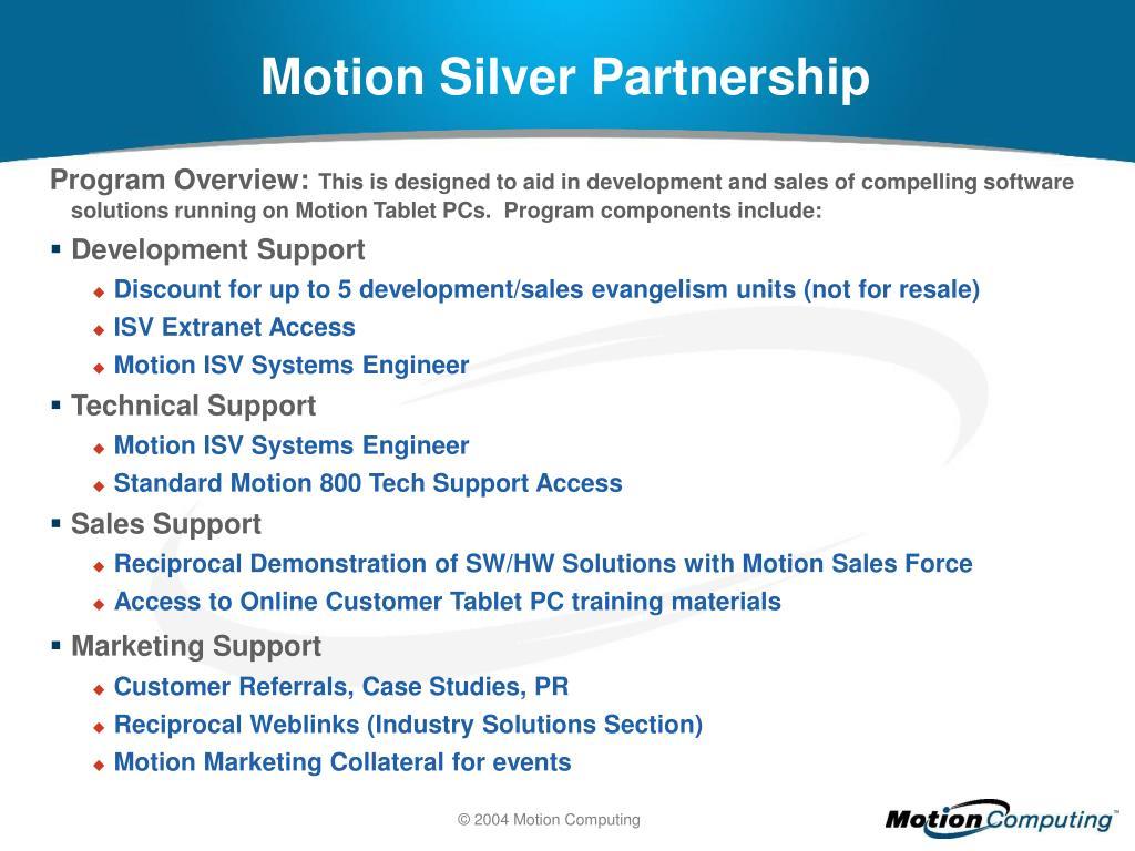 Motion Silver Partnership