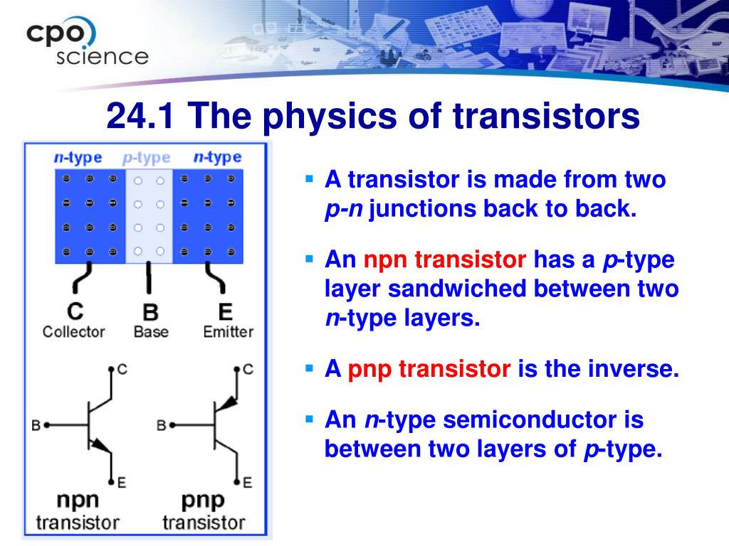 A transistor is made from two