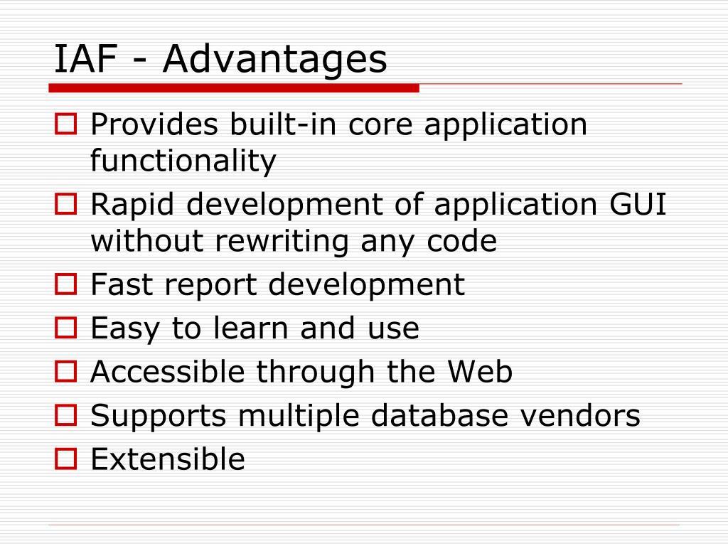 IAF - Advantages