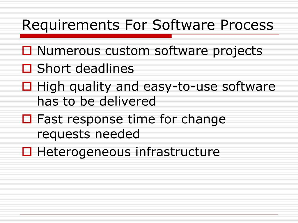 Requirements For Software Process