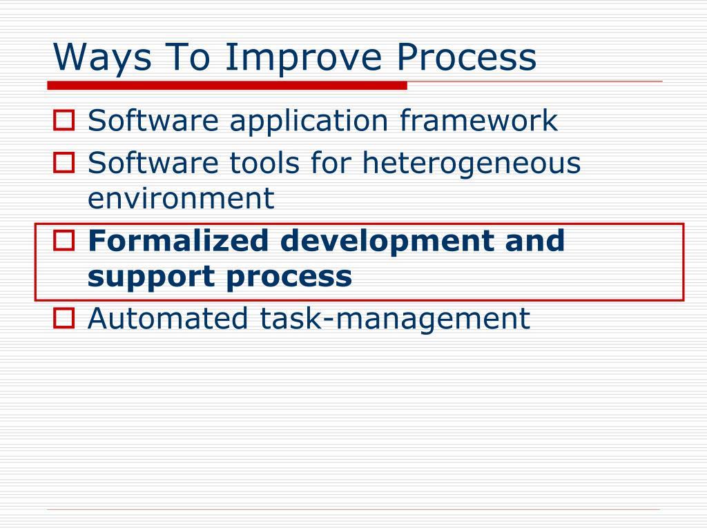 Ways To Improve Process