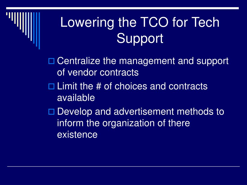 Lowering the TCO for Tech Support