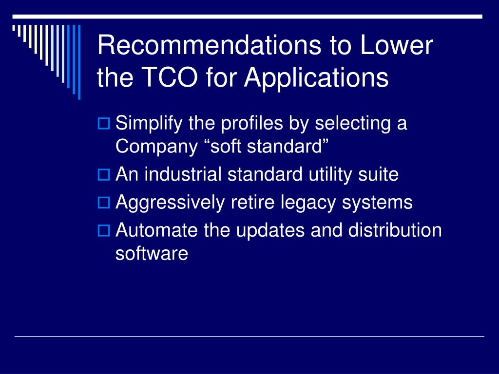 Recommendations to Lower the TCO for Applications