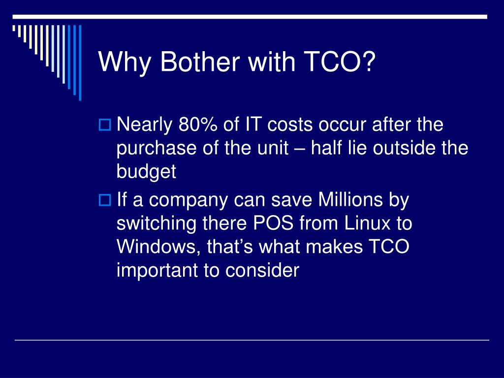Why Bother with TCO?