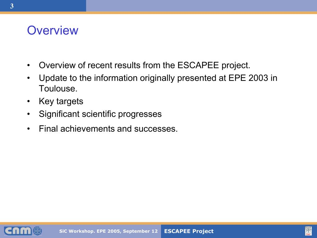 Overview of recent results from the ESCAPEE project.