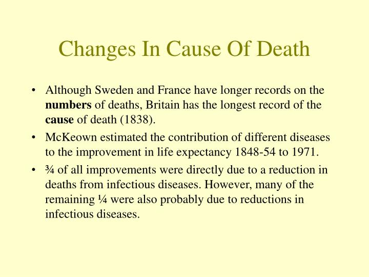 Changes in cause of death