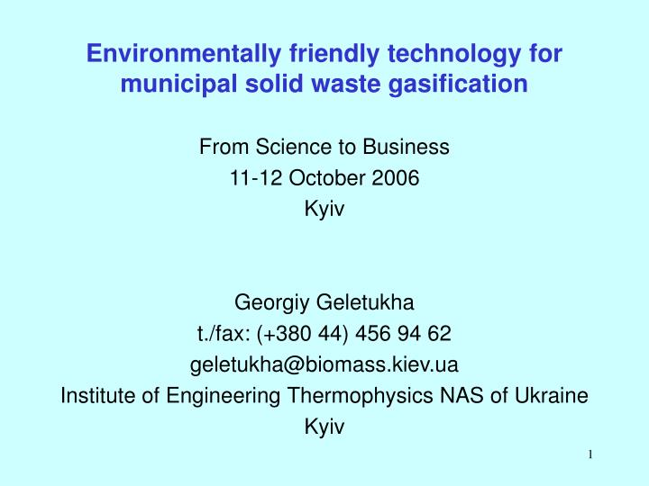 Environmentally friendly technology for municipal solid waste gasification l.jpg