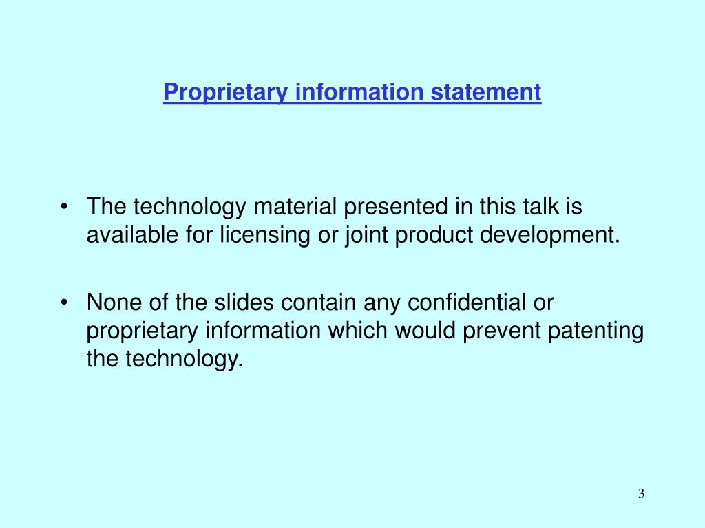 Proprietary information statement