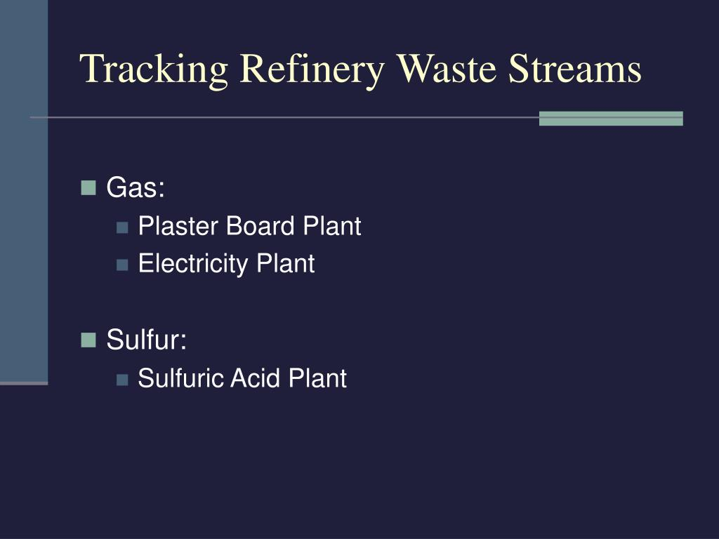 Tracking Refinery Waste Streams