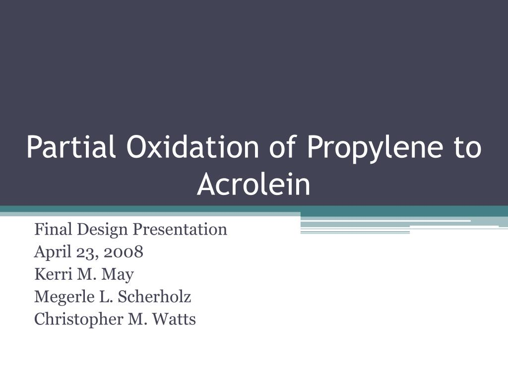Partial Oxidation of Propylene to Acrolein
