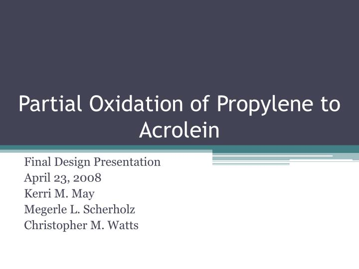 Partial oxidation of propylene to acrolein l.jpg