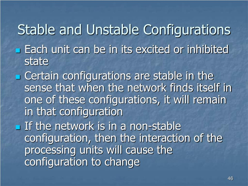 Stable and Unstable Configurations