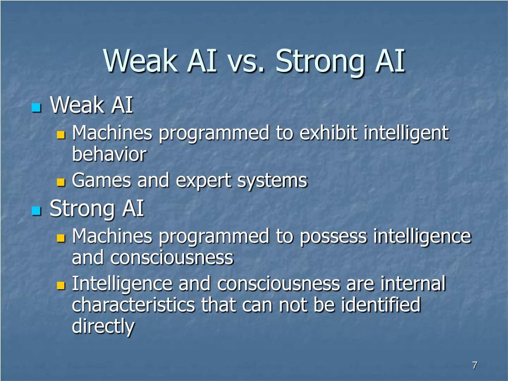 Weak AI vs. Strong AI