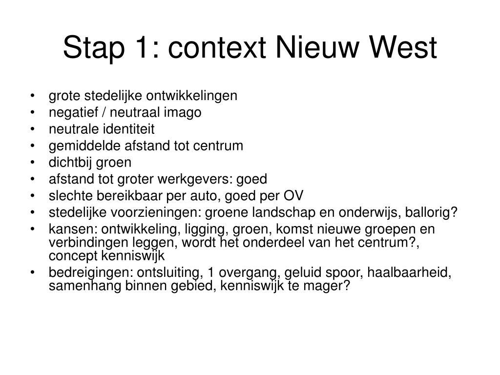 Stap 1: context Nieuw West