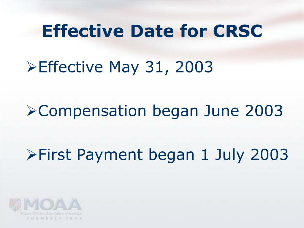 Effective Date for CRSC