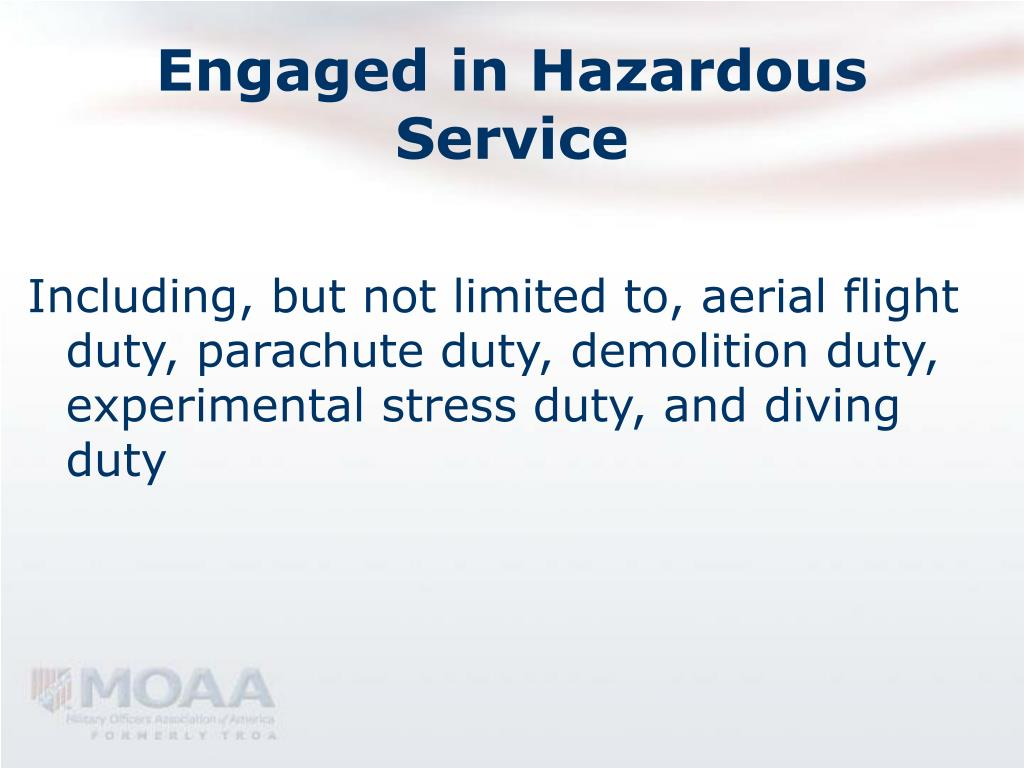 Engaged in Hazardous Service