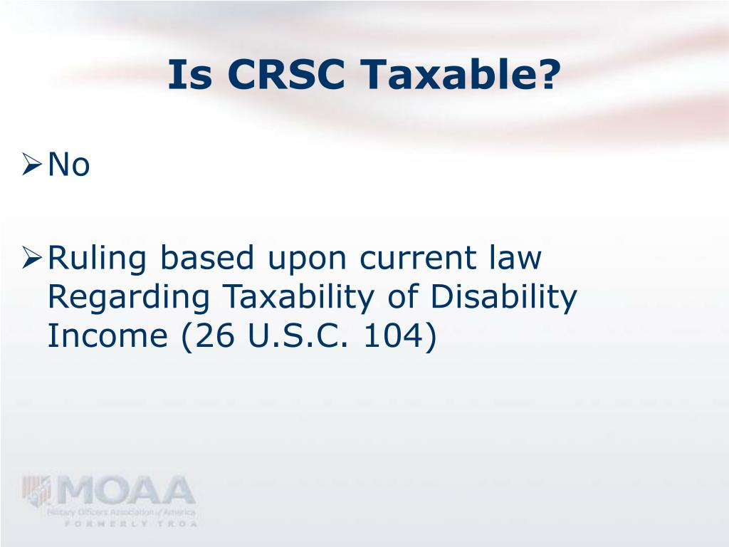 Is CRSC Taxable?