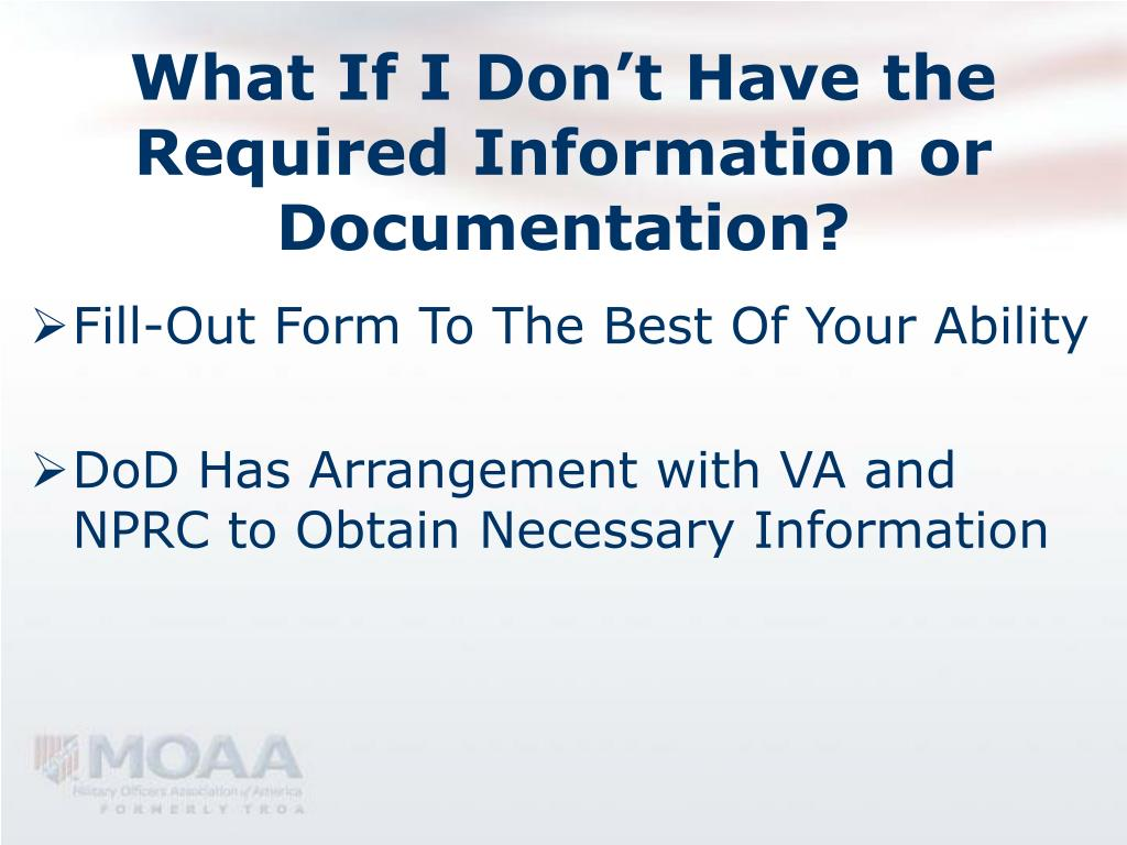 What If I Don't Have the Required Information or Documentation?