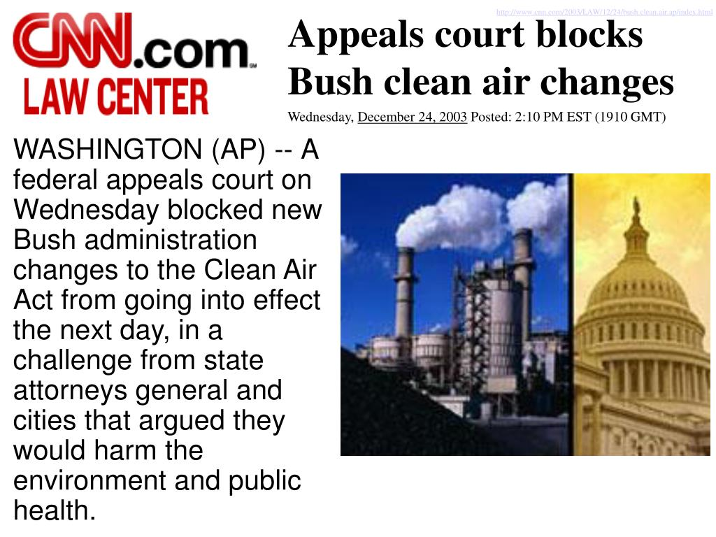 http://www.cnn.com/2003/LAW/12/24/bush.clean.air.ap/index.html