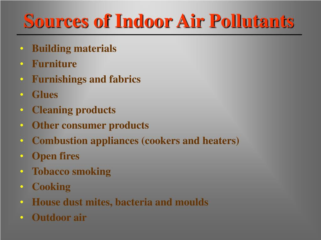 Sources of Indoor Air Pollutants