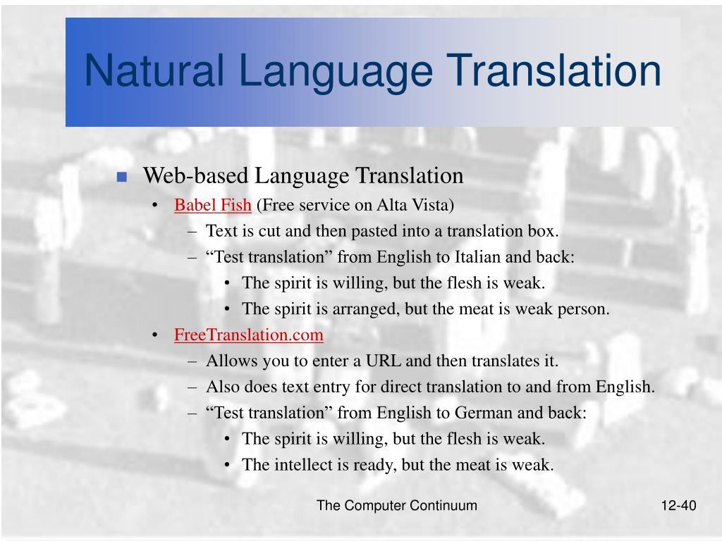 Natural Language Translation
