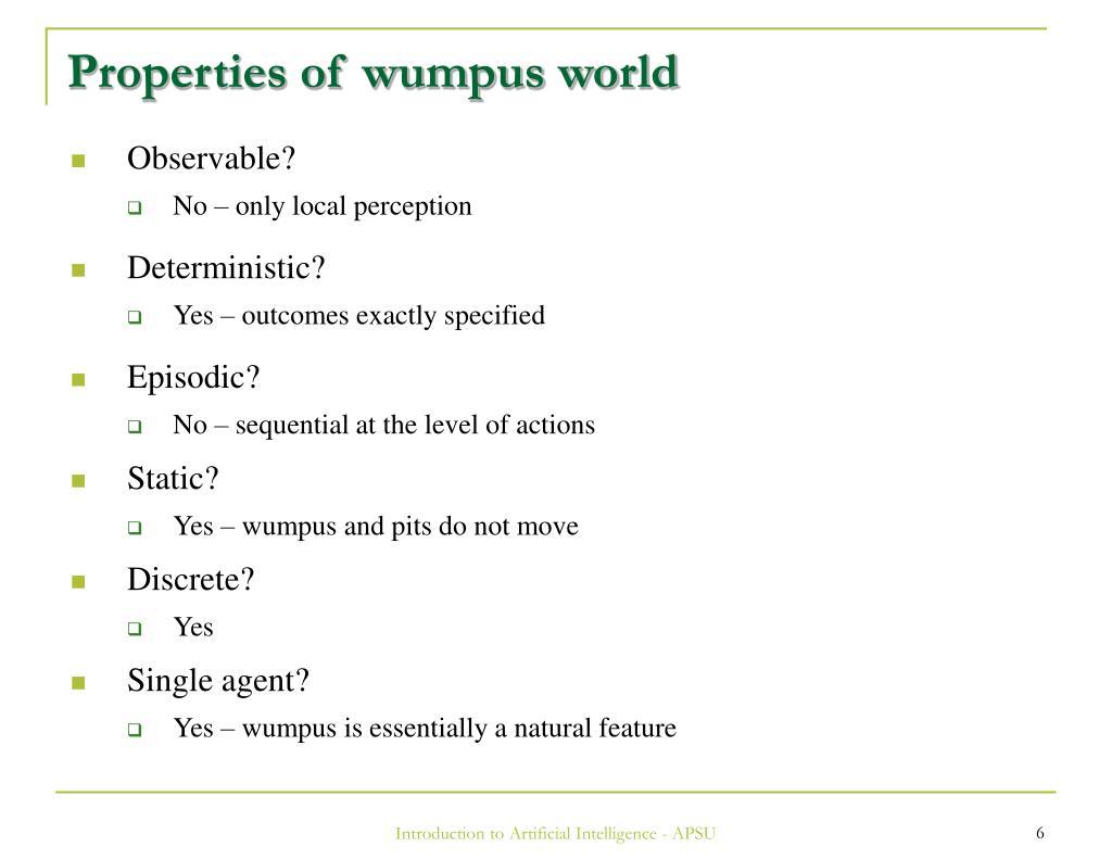 Properties of wumpus world