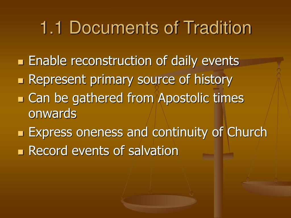 1.1 Documents of Tradition