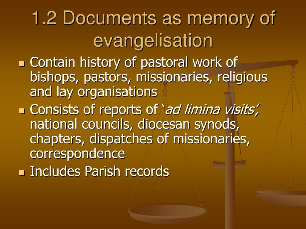 1.2 Documents as memory of evangelisation